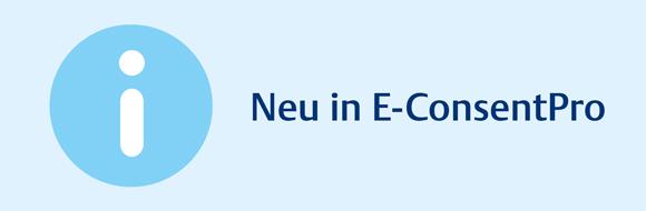 Neu_in_E-ConsentPro_580x190
